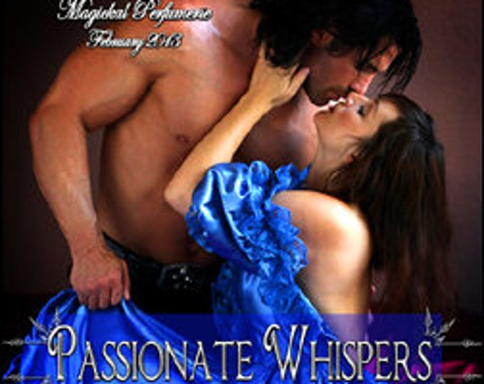Passionate Whispers - Handcrafted Fragrance for Women - Love Potion Magickal Perfumerie - RNC Valentine