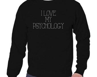 I Love My Psychology Sweatshirt