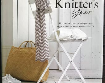 The Knitter's Year Hardcover Book, 52 Make in a week projects