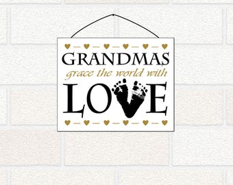 Mother's Day Grandma Gift - Baby Footprints Gift - Grandmas Grace the World with Love Print, gift for New Grandma, Mother's Day for nana