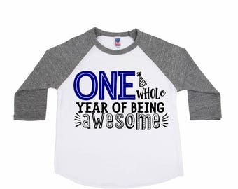 One Whole Year of Being Awesome - 1st Birthday Shirt - One Year Old - Unisex Birthday Tee  - Birthday Boy - Birthday Girl - Birthday Outfit