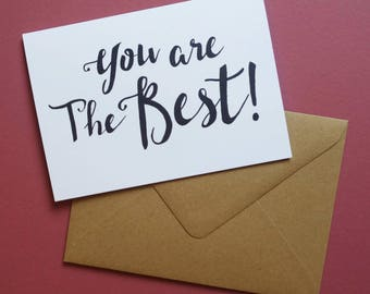 You Are The Best Greetings Card