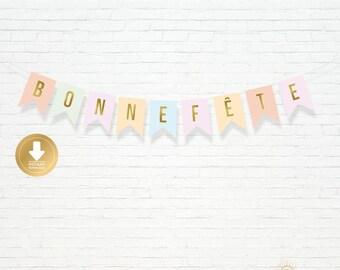 INSTANT DOWNLOAD - Bonne Fête Banner - Pastel Bunting Banner - French Banner - Bilingual
