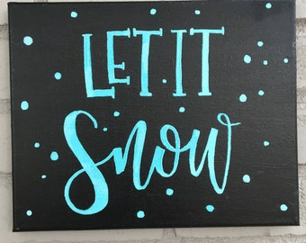 "8x10 ""Let It Snow"" Canvas"