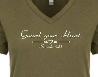 Womens Christian Tee Shirt Guard your Heart, Proverbs 4:23