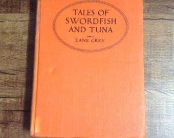 Antique 1927 Zane Grey Tales of Swordfish and Tuna