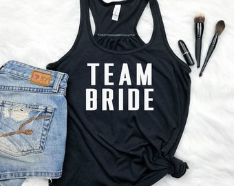 Team Bride Tank Top, Bridesmaids Tank Top, Bachelorette Party Tank Top, Bridal Shower Gift, Maid of Honor Tank Top, Bridal Party Shirts