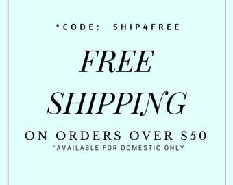 Free shipping for domestic orders over 50 USD