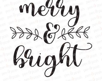 Merry and Bright SVG - Merry Christmas SVG - Christmas SVG - Merry and Bright - Merry and Bright Clipart - Merry Png - Christmas Cut File