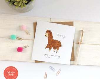 Alpaca bag 'sorry you're leaving' blank card. Pun card. Alpaca card. Leaving card. Alpaca leaving card. Punny card. Animal card.