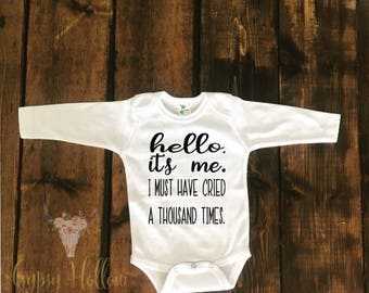 Hello, It's Me| Funny Adele Bodysuit| Funny Baby Outfit