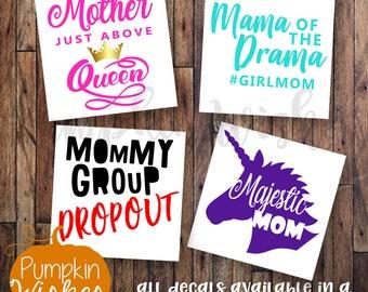 Mom Decals/Girl Mom/Queen Decals/Unicorn/Funny Mom Decals