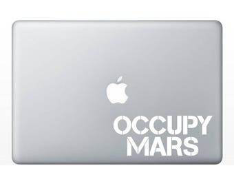 Occupy Mars - Climate Change NASA SpaceX STEM Science  Technology Engineering Mathematics Vinyl Sticker Decal