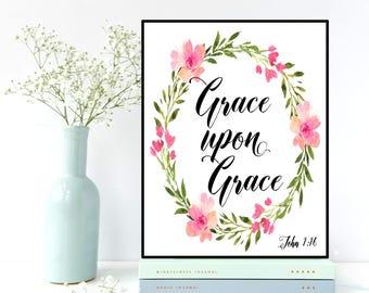 Bible verse print, Grace upon Grace, John 1:16, Christian wall art, Nursery wall art, Scripture art, Bible verse, Nursery bible verse print