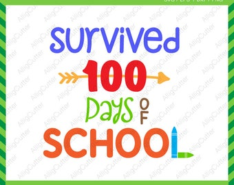 Survived 100 days of School SVG DXF PNG eps kid teacher Cut Files for Cricut Design, Silhouette studio, Sure Cut A Lot, Makes the Cut