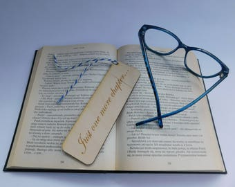 Bookmark, wooden gift, reading lovers, handmade souvenir, own inscription, reading time. Just one more chapter. Collection