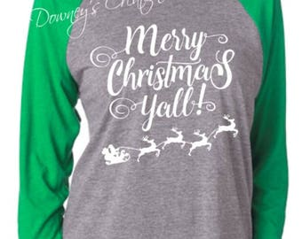 Merry Christmas Yall Raglan 3/4 Sleeve Shirt/Unisex T-Shirt/Multiple Colors