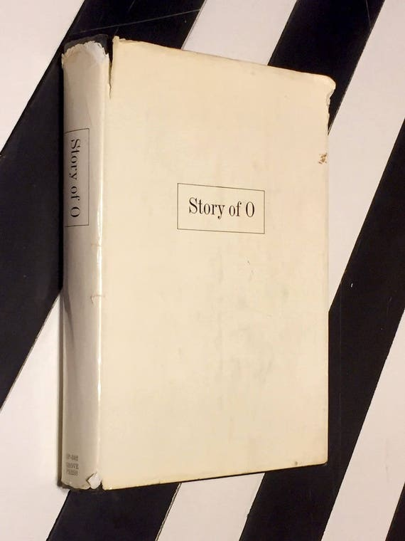 The Story of O by Pauline Reage (1965) hardcover book