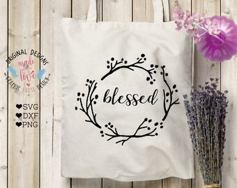 blessings svg, blessings cut file, blessed svg, blessed cutting file, home svg, housewarming svg, family svg, holidays svg, thanks giving