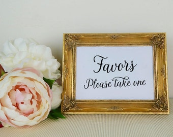 Wedding Favors Sign, Favors Please Take One, Favor Table Sign, Bridal Shower, Modern Calligraphy, Two sizes 5x7 8x10, White or Kraft Card