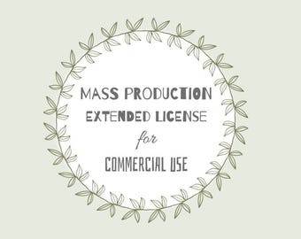 Mass Production License for Commercial Use
