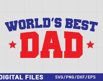 World's Best Dad SVG Graphic | Fathers Day graphics, clipart, iron-on