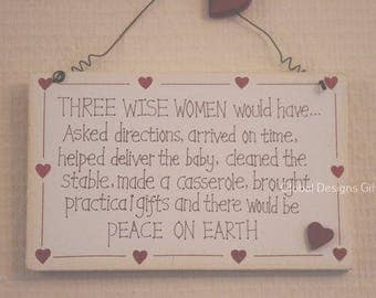 Plaque 3 Wise Women Once Said Humorous Friend Birthday Gift Sign F0632E