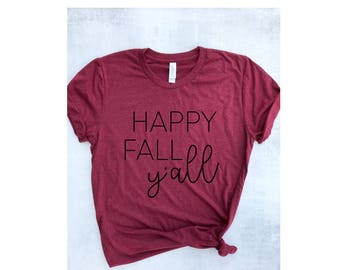 fall graphic tee, fall t-shirt for women, happy fall y'all shirt, fall shirt, cute fall t-shirt, graphic tee, fall workout shirt, gym shirt