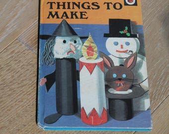 More Things To Make/ Vintage Ladybird Book/ Series 633/Books/ Craft Books/ Children's Books/ Collectable (007Q)