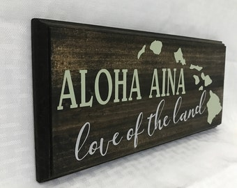 ALOHA Aina Love Of The Land Wood Sign Hawaii Hawaiian Islands Hawaiian Island Chain Stained Paint Routed Edges