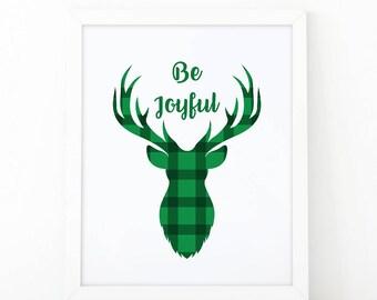 Be joyful, green plaid deer, reindeer print, Christmas print, Xmas wall art, antlers poster, christmas decoration, Chritsmas wall art, xmas