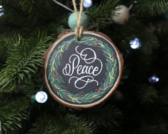 Peace Hand Lettered Wood Slice Christmas Ornament