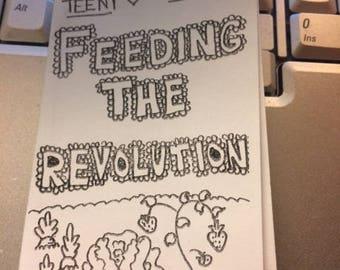 Feeding The Revolution Mini Zine