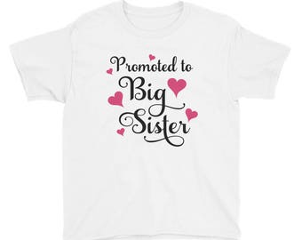 Promoted to Big Sister Shirt - Promoted to Big Sis - Pregnancy Announcement Shirt - Big Sister Shirt - Big Sister Announcement - Middle Sist
