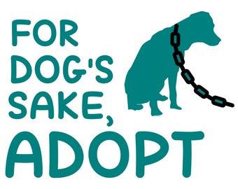 Adopt a dog, vinyl decal, vinyl sticker, adopt don't shop, rescue dog, animal rescue, shelter dog, rescue mom, dog lover, yeti sticker