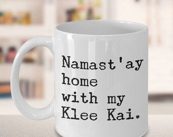 Alaskan Klee Kai Mug Gift - Namast'ay Home with my Klee Kai Coffee Mug Ceramic Tea Cup Gift for Mini Husky Lovers