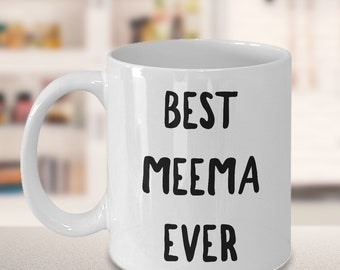Meema Gifts - Meema Mug - Best Meema Ever Coffee Mug Ceramic Tea Cup