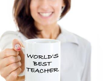 Teacher Gift, Teacher Gift Ideas, Teacher Gifts, World's Best Teacher, Teacher Mug, Teacher Gifts Mug, Teacher appreciation gift