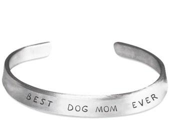Best Dog Mom Ever Bracelet - Valentine's Gift For Dog Lover, Mom, Her - Dog Mom Cuff Bracelet Hand Stamped Metal Band - Dog Gifts Jewelry