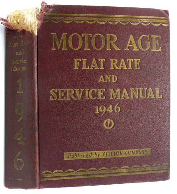 Motor Age Flat Rate and Service Manual 1946 (17th Edition) Car Automobile Repair