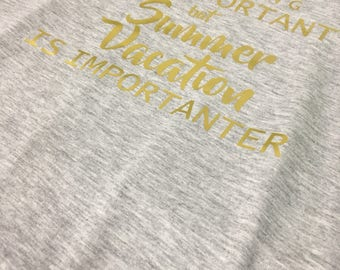 Teaching is Important, but Summer Vacation is Importanter Tank