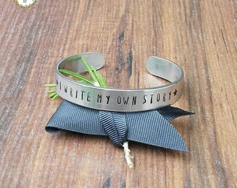 Inspirational Bracelet, Break Up Gift, Hand Stamped Cuff Bracelet, I Write My Own Story,