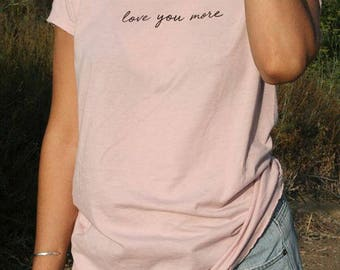 Love you more  Women's Vintage Mauve Tee