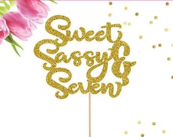 7th Birthday Cake Topper, Sweet Sassy & Seven Cake Topper, Seven Cake Topper, Happy 7th Birthday Cake Topper, Sassy and Seven Cake Topper