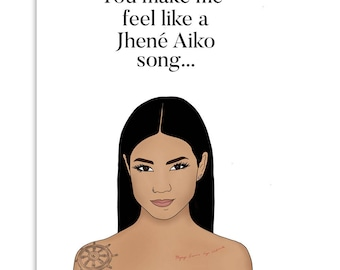 JHENE - Funny Card, Valentine's Day Card, Anniversary Card, Card for Him, Card for Her