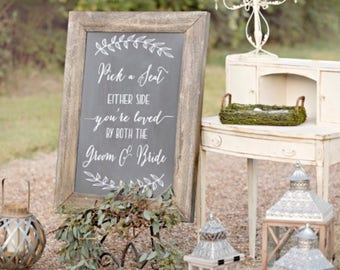 Pick a Seat Not a Side Sign Decal, Pick a Seat Not a Side Sign, DECAL only, Choose a Seat, You're loved by both the groom and bride