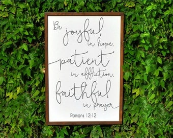 Bible Verse Wall Art, Romans 12:12, Be Joyful in hope, Scripture Wall Art, Wood Bible Verse Sign, Inspirational Wall Art, Wood Wall art Wood