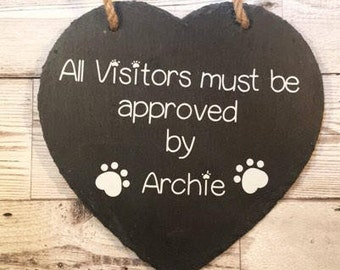 Personalised/ Personalized visitor approved by the dog plaque, dog lover, dog plaque, dog lover gift, gift