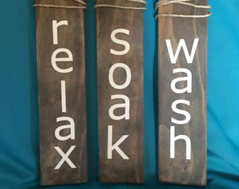 Wash/Soak/Relax wooden sign