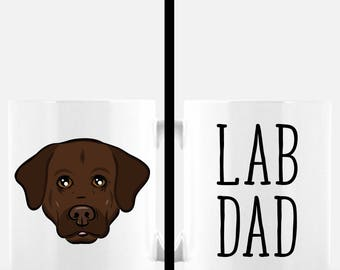 Lab Dad Coffee Mug | Chocolate Lab Gift | Dog Dad | Labrador Retriever | Cute Dog Mug | Dog Lover Gift | Father's Day Gift